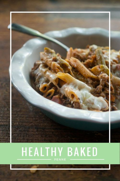 Easy Healthy Baked Penne (21 Day Fix)